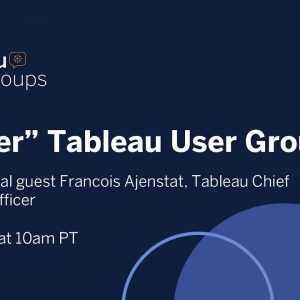 Super Tableau User Group met Francois Ajenstat - 20 mei 2021